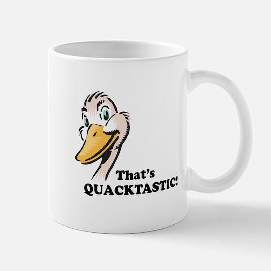That's Quacktastic! Mug