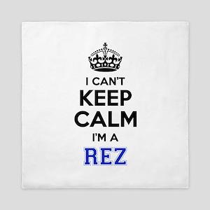I can't keep calm Im REZ Queen Duvet