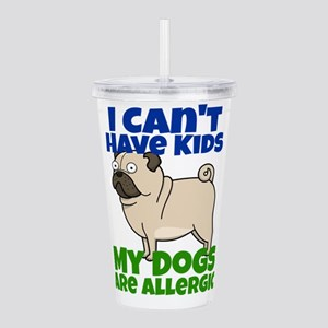I Can't Have Kids Acrylic Double-wall Tumbler