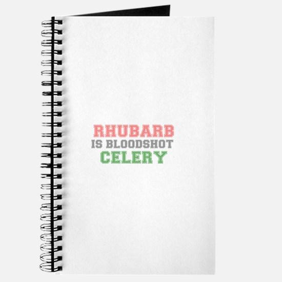 RHUBARB IS BLOODSHOT CELERY Journal