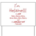 I'm Helaine Yard Sign