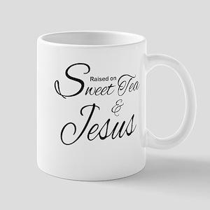 RAISED ON SWEET TEA AND JESUS Mugs