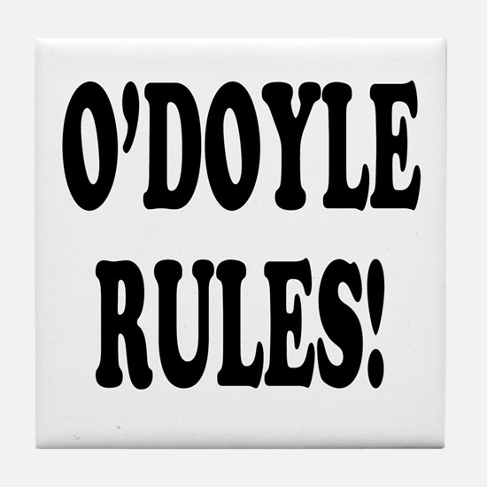 O'Doyle Rules! Tile Coaster