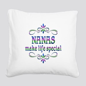 Nanas Make Life Special Square Canvas Pillow