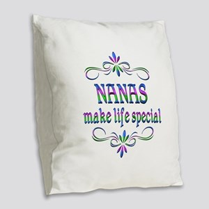 Nanas Make Life Special Burlap Throw Pillow