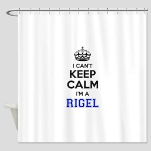 I can't keep calm Im RIGEL Shower Curtain