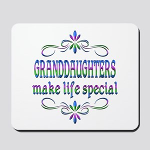 Granddaughters Make Life Special Mousepad
