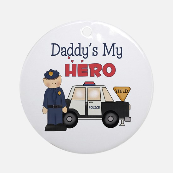 Daddy's My Hero Ornament (Round)