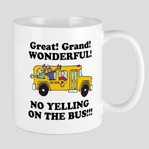 NO YELLING ON THE BUS Mug