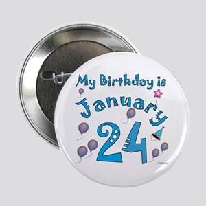 "January 24th Birthday 2.25"" Button"