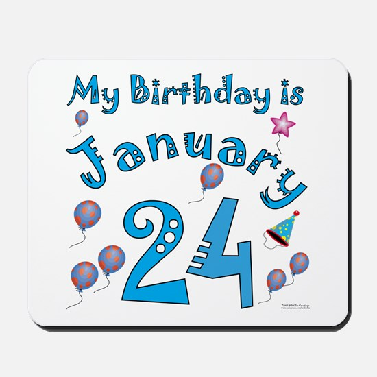 January 24th Birthday Mousepad