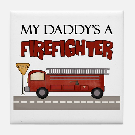 Daddys A Firefighter Tile Coaster