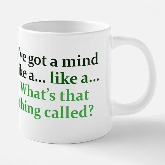 mind-like-a_rect2 Mugs