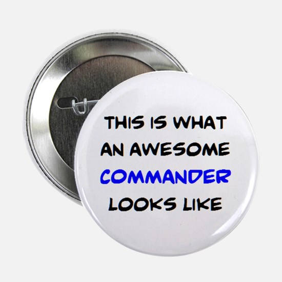 "awesome commander 2.25"" Button"