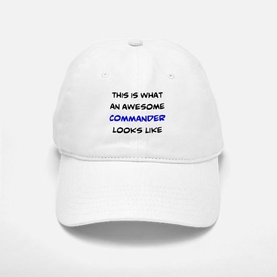 awesome commander Baseball Baseball Cap