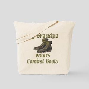 My Grandpa Wears Combat Boots Tote Bag
