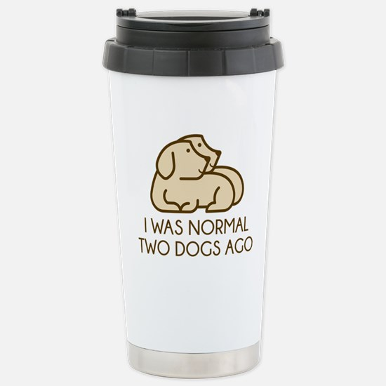 I Was Normal Two Dogs Ago Mugs