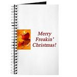 Merry Freakin' Christmas Journal
