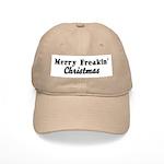 Merry Freakin' Christmas Cap