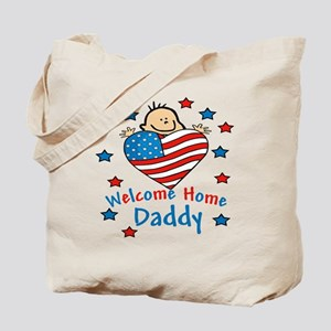 Welcome Home Daddy FLAG Tote Bag