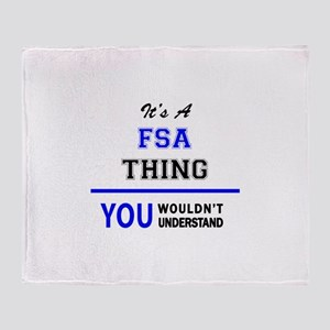 It's a FSA thing, you wouldn't under Throw Blanket