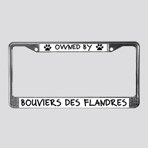 Owned by Bouviers des Flandres License Plate Frame