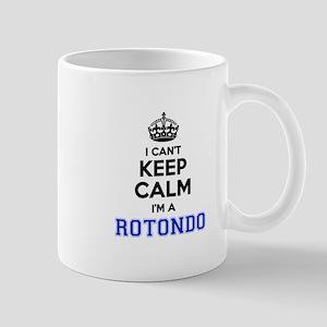 I can't keep calm Im ROTONDO Mugs