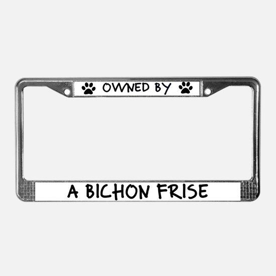 Owned by a Bichon Frise License Plate Frame