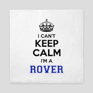 I can't keep calm Im ROVER Queen Duvet
