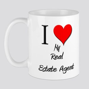 I Love My Real Estate Agent Mug