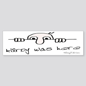 Kilroy Was Here Bumper Sticker