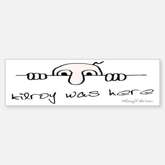 Kilroy Was Here Bumper Bumper Bumper Sticker