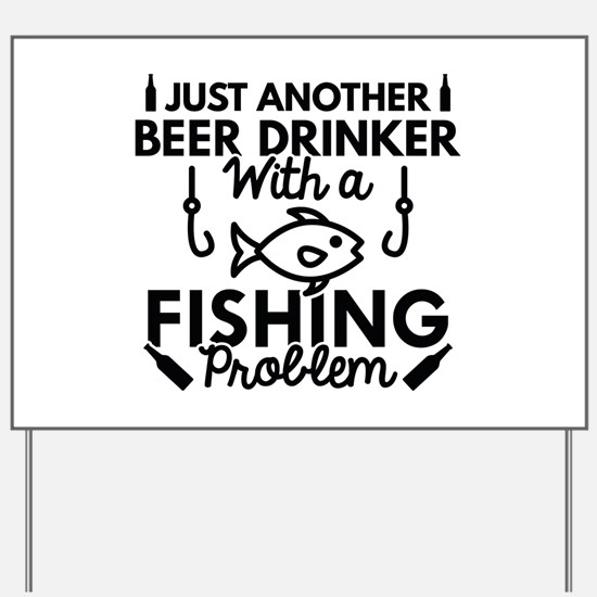 Beer Drinker Fishing Yard Sign