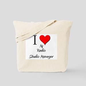 I Love My Radio Studio Manager Tote Bag