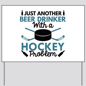 Beer Drinker Hockey Yard Sign