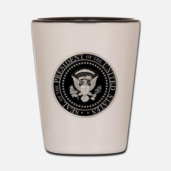 Funny Presidential seal Shot Glass
