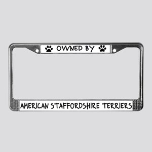 Owned by Staffordshire TerriersLicense Plate Frame