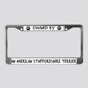 Owned by Staffordshire Terrier License Plate Frame