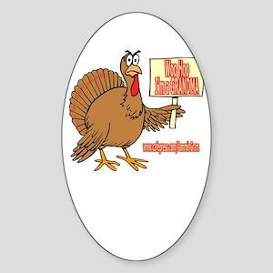 WOO HOO TURKEY GRANDMA Oval Sticker