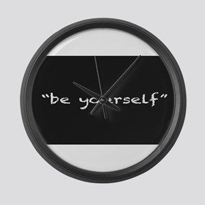 Be Yourself Large Wall Clock