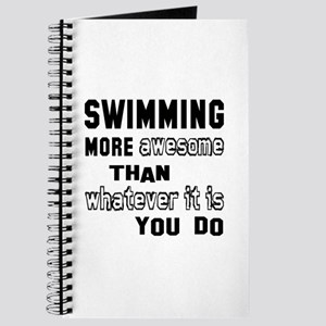 Swimming more awesome than whatever it is Journal
