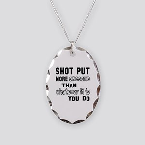Shot Put more awesome than wha Necklace Oval Charm