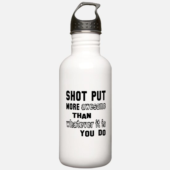 Shot Put more awesome Water Bottle