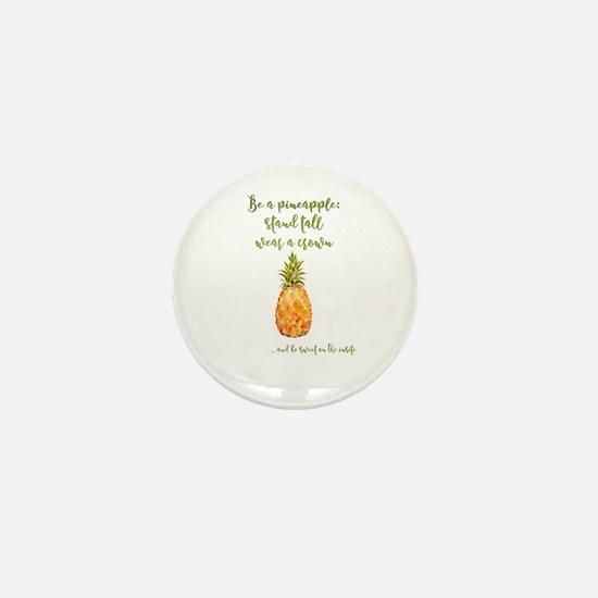 Be a pineapple - watercolor artwork Mini Button