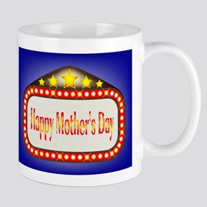 Happy Mothers Day Movie Theatre Marquee Mugs