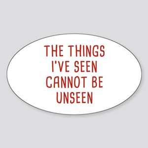 Cannot Be Unseen Sticker (Oval)