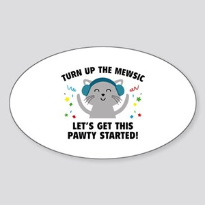 Turn up The Mewsic Sticker (Oval)