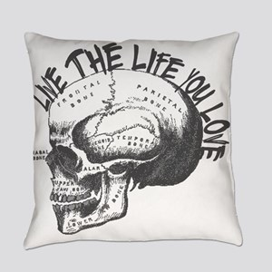 Live The Life You Love- Skull! Everyday Pillow