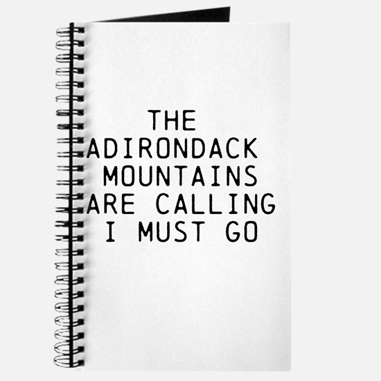 THE ADIRONDACK MOUNTAINS ARE CALLING... Journal