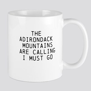 THE ADIRONDACK MOUNTAINS ARE CALLING... Mugs